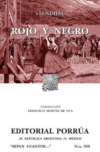 Rojo y negro (Colección Sepan Cuantos: 359) por Stendhal