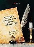 Libros Descargar en linea Cortas paginas de amor poemas y otros escritos (PDF y EPUB) Espanol Gratis