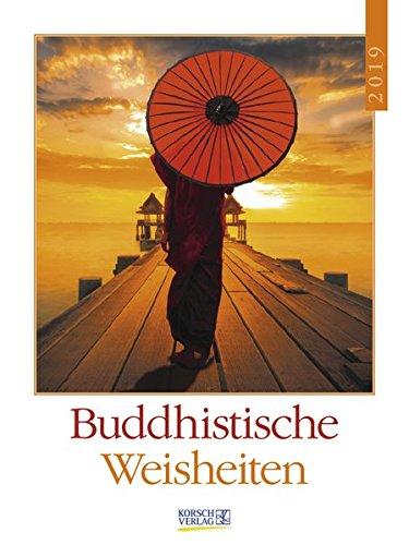 Buchcover Buddhistische Weisheiten 2019: Literaturkalender / Literarischer Wochenkalender * 1 Woche 1 Seite * literarische Zitate und Bilder * 24 x 32 cm