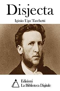 Disjecta di [Tarchetti, Iginio Ugo]