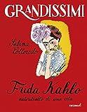 Scarica Libro Frida Kahlo autoritratto di una vita Ediz illustrata (PDF,EPUB,MOBI) Online Italiano Gratis