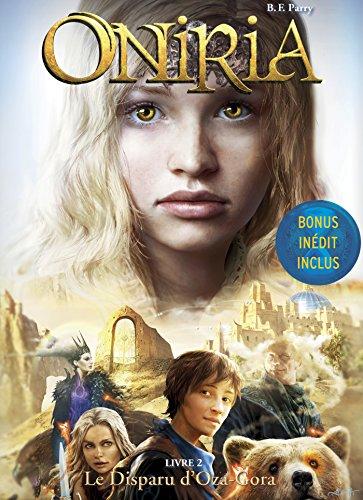 Oniria - Tome 2 - Le Disparu d'Oza-Gora, co-édition Hachette/Hildegarde par B. F. Parry