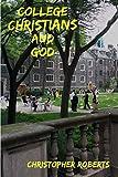 College Christians & God