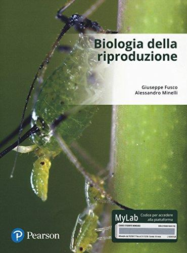 Biologia della riproduzione. Ediz. Mylab. Con Contenuto digitale per download e accesso on line (Scienze) por Giuseppe Fusco