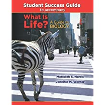 Student Success Guide for What Is Life? A Guide to Biology by Jay Phelan (2009-04-03)
