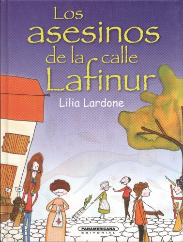 Los Asesinos De La Calle Lafinur/ the Assassins of Lafinur Street (Rayuela)