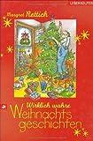 Wirklich wahre Weihnachtsgeschichten von Rettich. Margret (2001) Taschenbuch