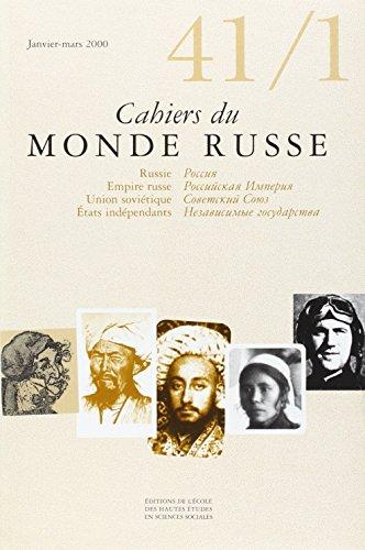 Cahiers du Monde russe, N° 41-1, Janvier-Mars 2000 :
