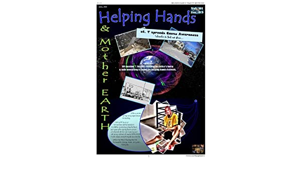 #3 HELPING HANDS & Mother Earth (HELPING HANDS COMICS Book 1)