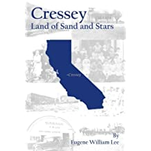 Cressey: Land of Sand and Stars by Eugene William Lee (2008-05-19)