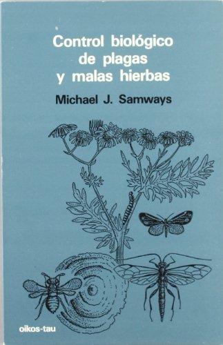 Control biológico de plagas y malas hierbas por Michael Samways