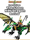 Review: Lego Ninjago The Green NRG Dragon Review [OV]