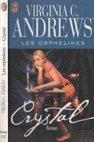 Les orphelines, N  2 : Crystal