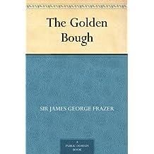 The Golden Bough (English Edition)