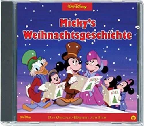 Micky's Weihnachtsgeschichte. CD . Das Original-Hörspiel zum Film