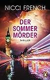 Der Sommermörder: Thriller von Nicci French
