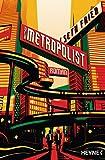 'Der Metropolist: Roman' von 'Seth Fried'