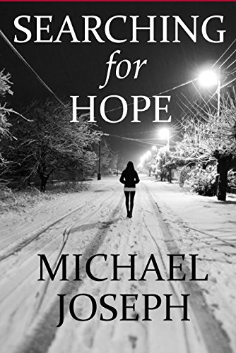 Searching For Hope by Michael Joseph