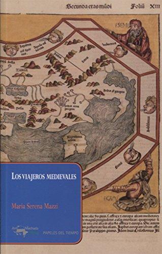 Los viajeros medievales (Papeles del tiempo)