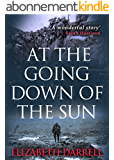 At the Going Down of the Sun (English Edition)
