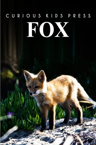 Fox: Amazing Facts about Fox | Kids Picture Book