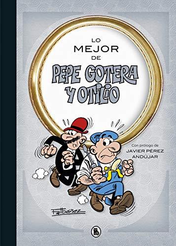 Lo mejor de  Pepe Gotera y Otilio (Lo mejor de...) (Bruguera Clásica)