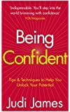 Being Confident: Tips and Techniques to Help You Unlock Your Potential