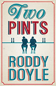 Two Pints by [Doyle, Roddy]