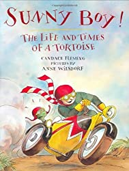 Sunny Boy!: The Life and Times of a Tortoise by Candace Fleming (2005-08-12)