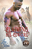 Claiming His Cowgirl (Crawley Creek Book 3)