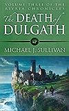 The Death of Dulgath (The Riyria Chronicles Book 3)