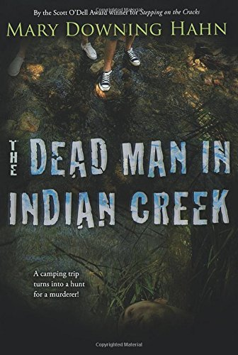The Dead Man in Indian Creek by Mary Downing Hahn (2009-11-16)