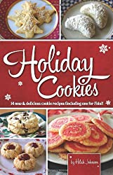 Holiday Cookies: 14 new & delicious cookie recipes (including one for Fido)!