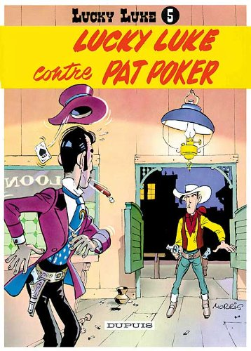 Lucky Luke, tome 5 : Lucky Luke contre Pat Poker