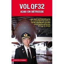Vol QF32 : A380 en détresse