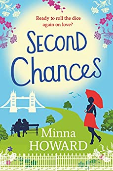 Second Chances: A wonderful, warm novel about finding love where you least expect it by [Howard, Minna]
