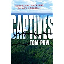 Captives by Tom Pow (2006-08-03)