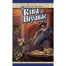 King of Bryanae (Bryanae Series Book 3) (English Edition)