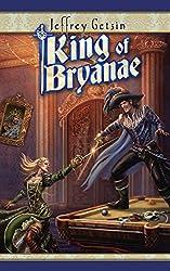King of Bryanae (Bryanae Series Book 3)