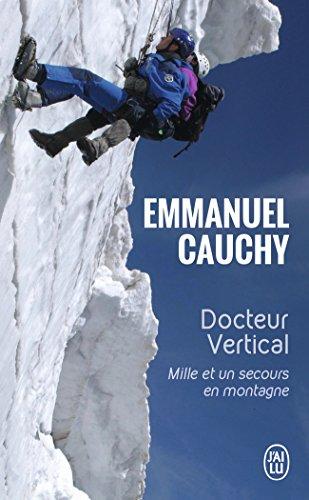 Docteur Vertical : Mille et un secours en montagne