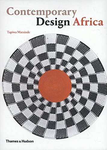 Contemporary Design Africa par Tapiwa Matsinde