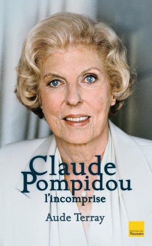 Claude Pompidou l'incomprise (Biographies)