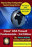 Cisco ASA Firewall Fundamentals - 3rd Edition: Step-By-Step Practical Configuration Guide Using the CLI for ASA v8.x and v9.x