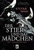 Der Stier und das Mädchen - Ein Island-Thriller