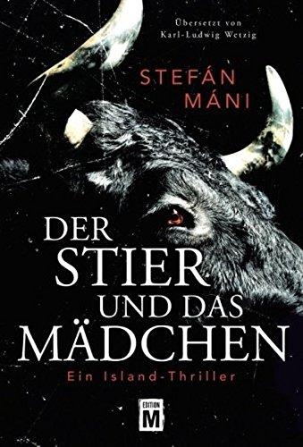 Buchseite und Rezensionen zu 'Der Stier und das Mädchen - Ein Island-Thriller' von Stefán Máni