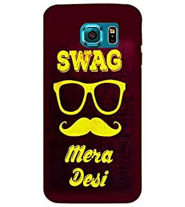 SAMSUNG GALAXY S6 SWAG MERA DESI Back Cover by PRINTSWAG