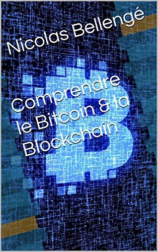 Couverture du livre Comprendre le Bitcoin & la Blockchain
