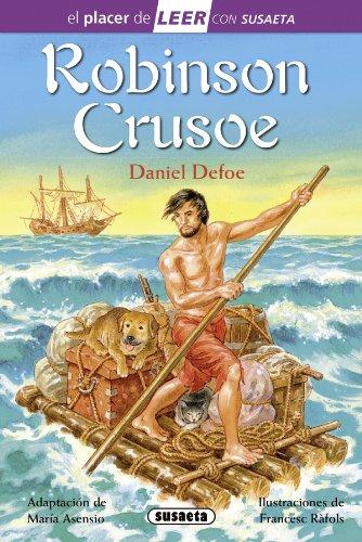 Robinson Crusoe (El placer de LEER con Susaeta - nivel 4) por Daniel Defoe