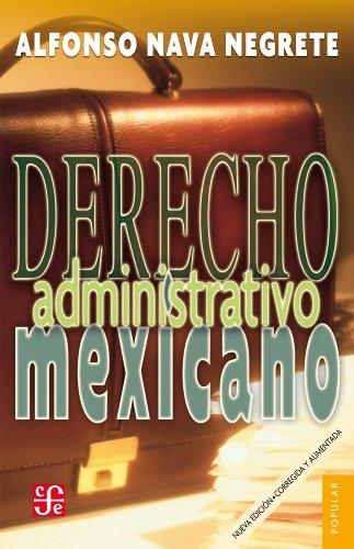 Derecho adminstrativo mexicano (Coleccin Popular) por Alfonso Nava Negrete