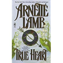 True Heart (Clan MacKenzie Trilogy) by Arnette Lamb (1997-02-01)